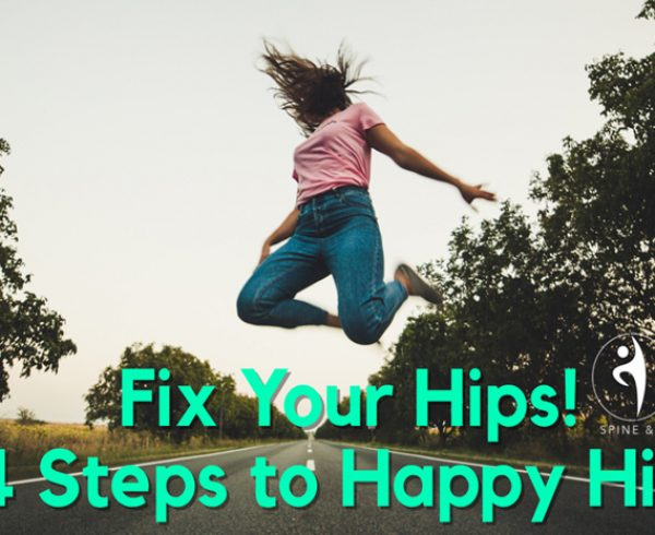 Fix Your Hips! 4 Steps to Happy Hips