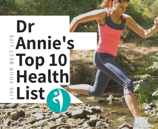 Dr. Annie's Top 10 Health Tips